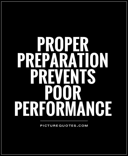 proper-preparation-prevents-poor-performance-quote-1