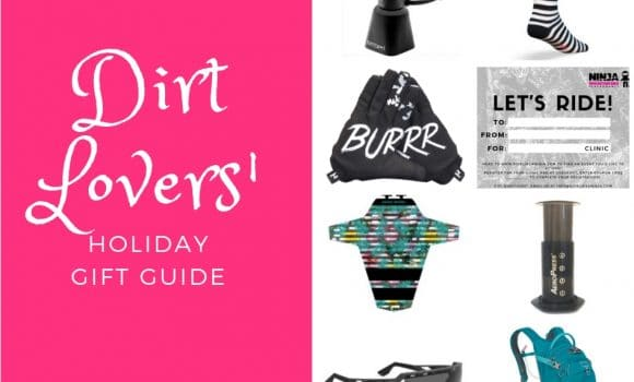 Dirt Lovers' Ultimate Holiday Gift Guide