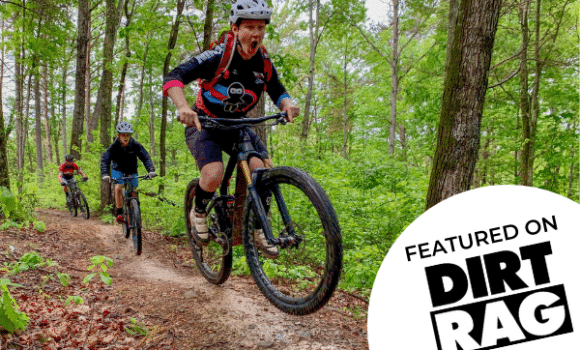 Mountain Biking is like Mexican Food – Dirt Rag Feature